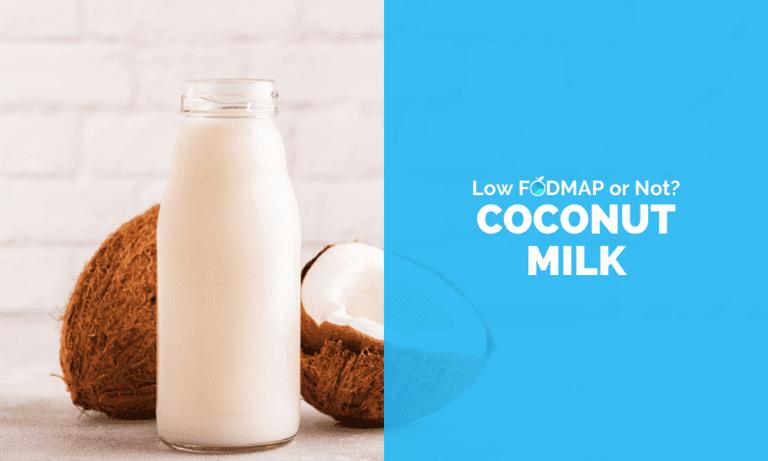 Is Coconut Milk Low FODMAP
