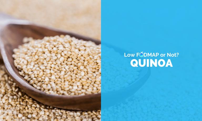 Is Quinoa Low FODMAP