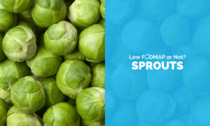 Are Brussel Sprouts Low FODMAP